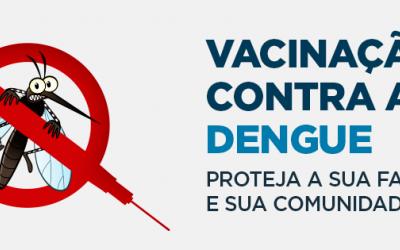 2 ª Etapa da Vacinação contra Dengue