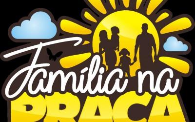 """Domingo tem """"Família na Praça"""" em Sarandi"""