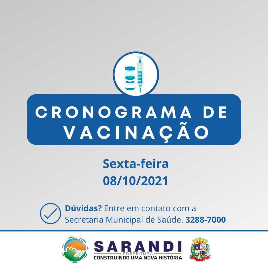 Cronograma de Vacinação contra Covid-19 - Sexta-feira - 08/10/2021
